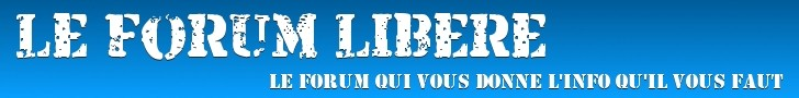 Forum Lib�r� de Lumi�re 101 et de Radio Courtoisie
