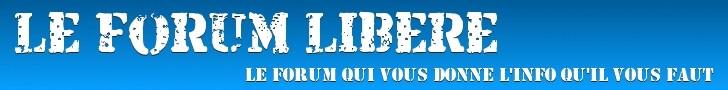Forum Libéré de Lumière 101 et de Radio Courtoisie