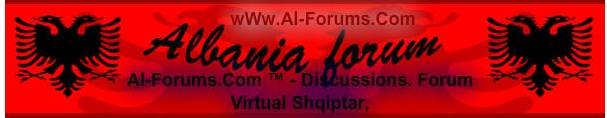 Al-Forums.Com ™ - Discussions. Forum Virtual Shqiptar,