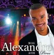 Alexandre Pires - Em Casa