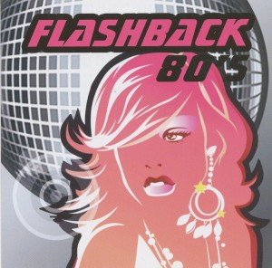 FlashBack 80's - Mix