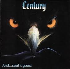 Century - And Soul It Goes