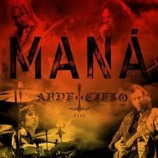 Maná - Arde El Cielo