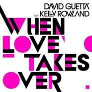 When Love Takes Over – 2011
