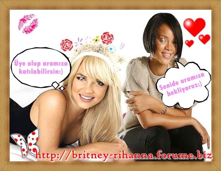 Britney spears ve Rihannacıların yeri