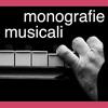 MONOGRAFIE MUSICALI