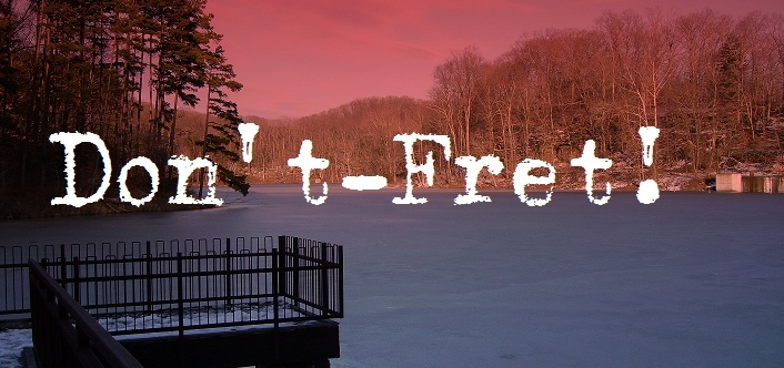 Don't Fret!