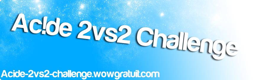 Ac!de 2vs2 Challenge
