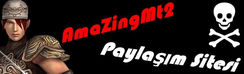 AmaZİngMt2 - Forum