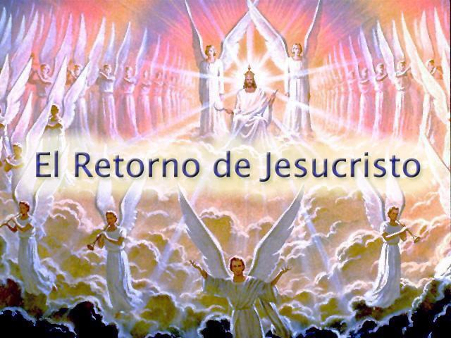El Retorno de Jesucristo