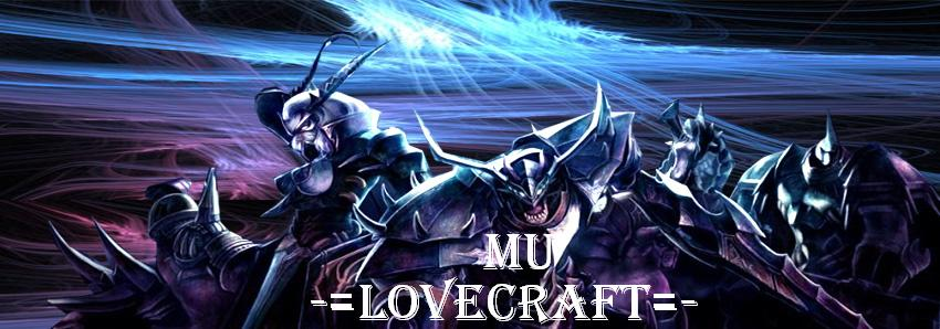 -=Mu love craft=-